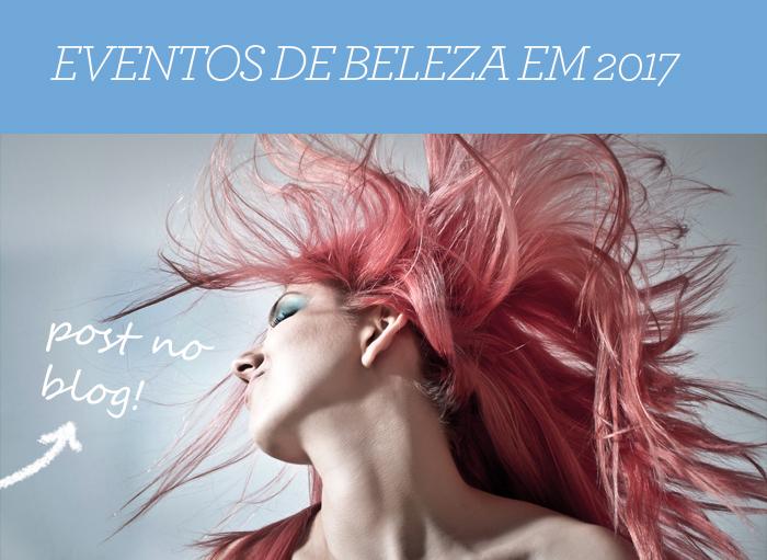 Veja as Principais Feiras de Beleza de 2017