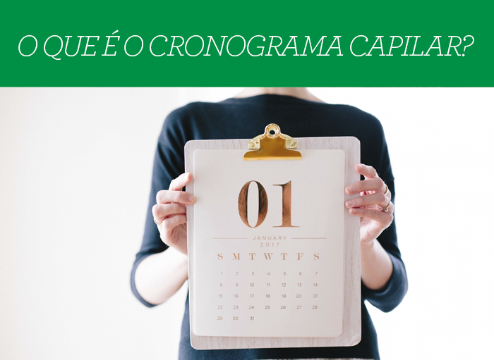 Cronograma Capilar – O que é? Como fazer?